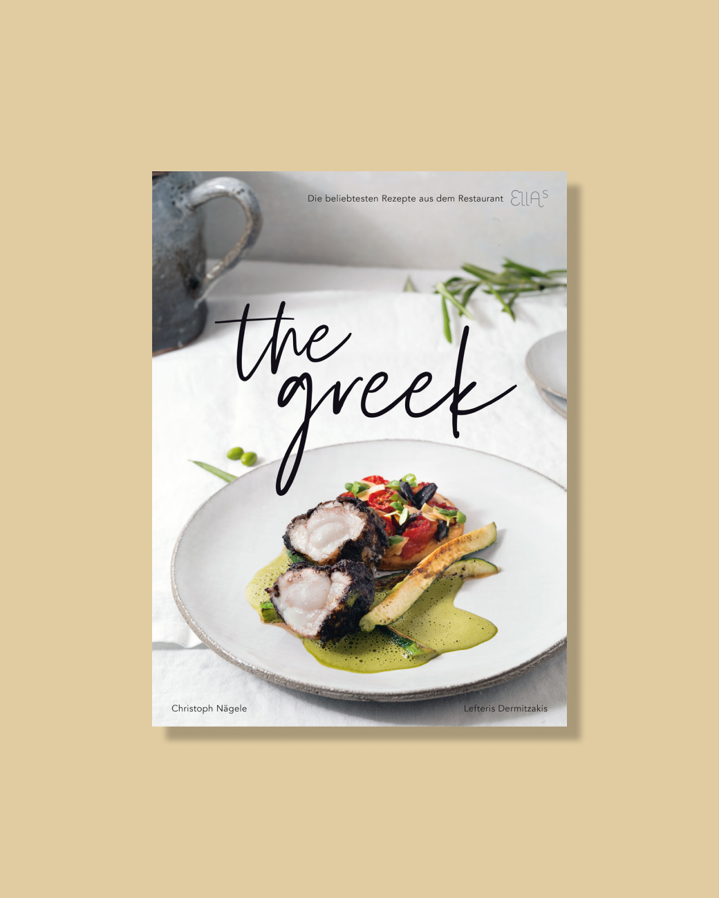 THE GREEK — Ellas Cookbook